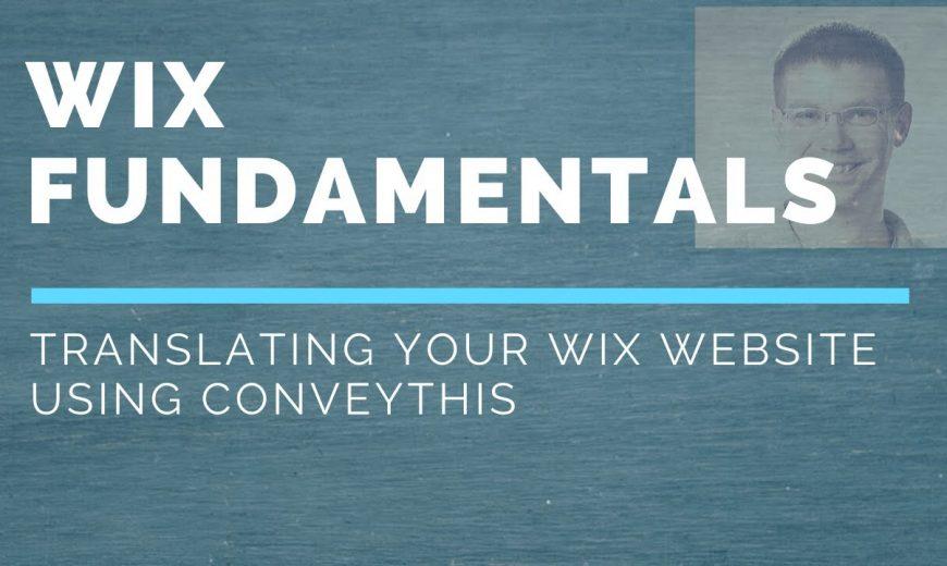 Jak przetłumaczyć swoją stronę Wix za pomocą ConveyThis